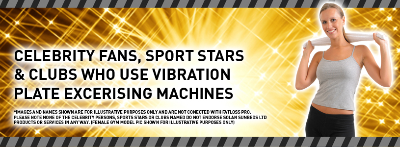 rent a vibration plate - all these celebs have used one!